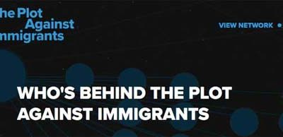 WHO'S BEHIND THE PLOT AGAINST IMMIGRANTS